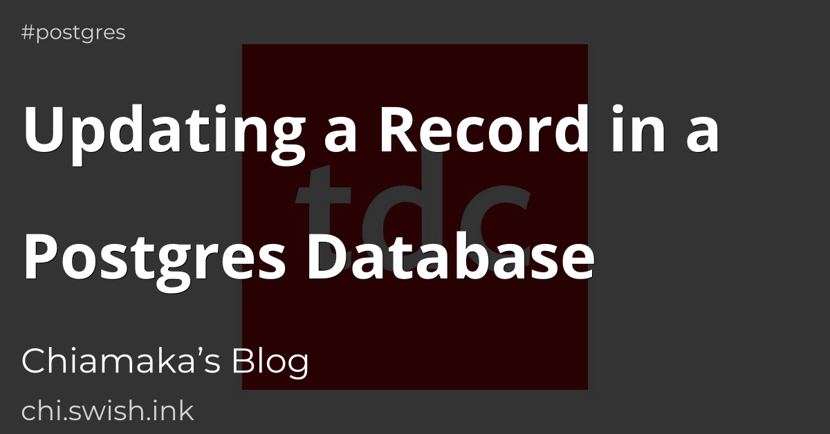 Updating a Record in a Postgres Database