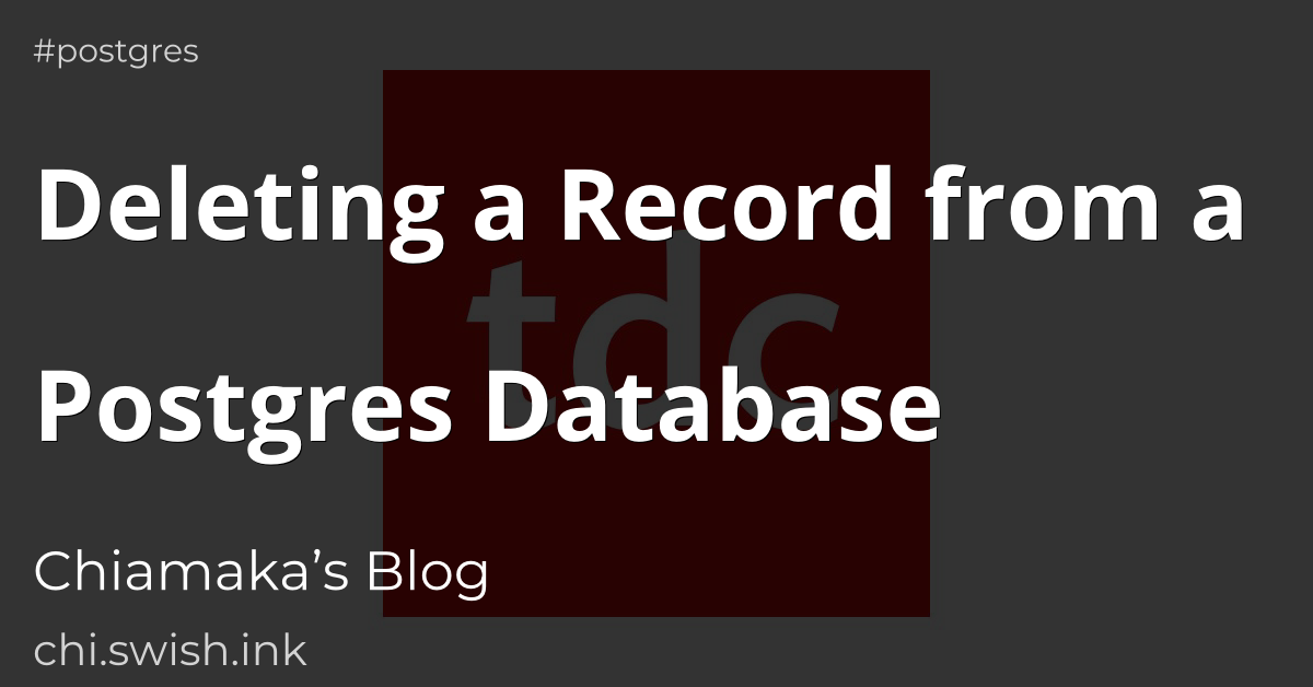 Deleting a Record from a Postgres Database