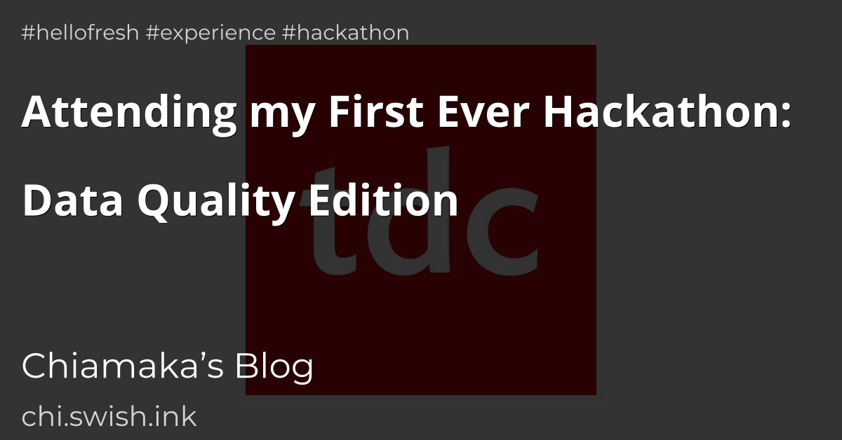 Attending my First Ever Hackathon: Data Quality Edition